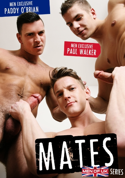 Mates - Part 3 - Paddy O'Brian - Paul Walker - Darius Ferdynand - UK - Photo #1